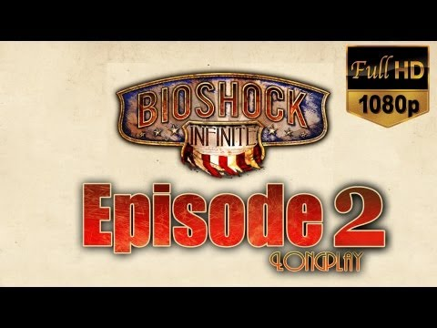 Bioshock Infinite 1999 Mode Longplay HD - Episode 2, Columbia