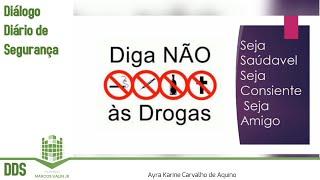 DDS: Diga não às Drogas