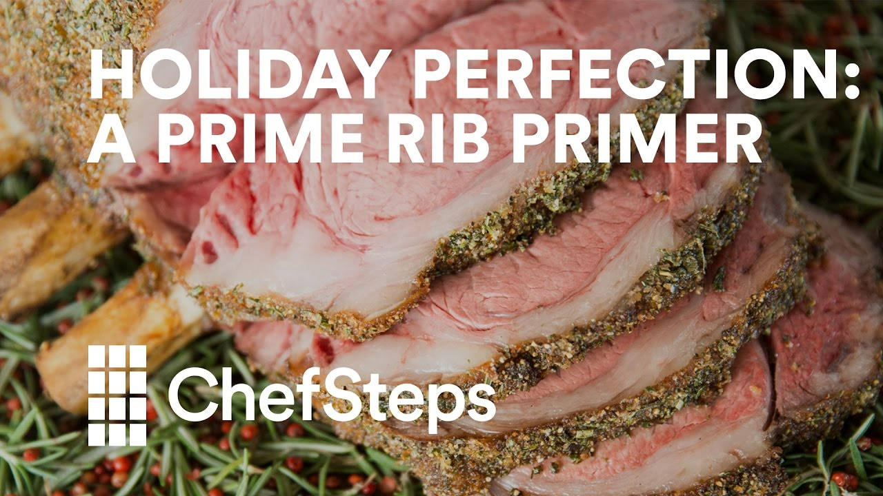 Holiday Perfection A Prime Rib Primer Youtube