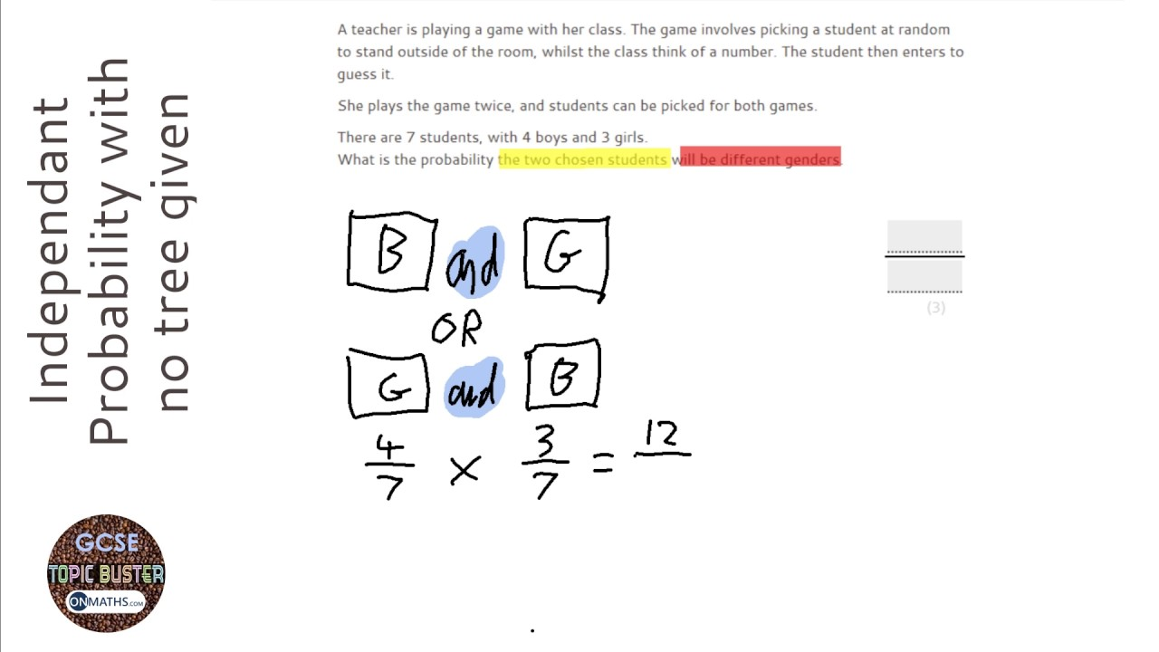 Probability: Independant with no tree given (Grade 5