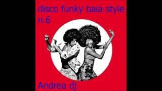 Baia style n 6 Andrea dj