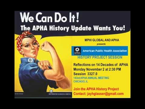 Reflections On 14 Decades Of The American Public Health Association
