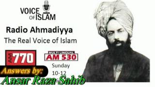Radio Ahmadiyya 2011 12 18 AM770 - December 18th - Guest - Ansar Raza.