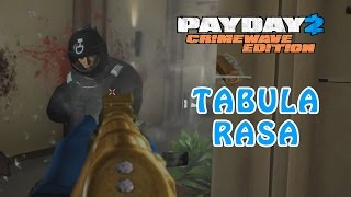 Payday 2: Crimewave Edition Tabula Rasa Achievement