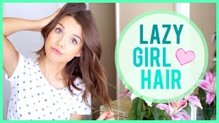 The Lazy Girl Hair Routine