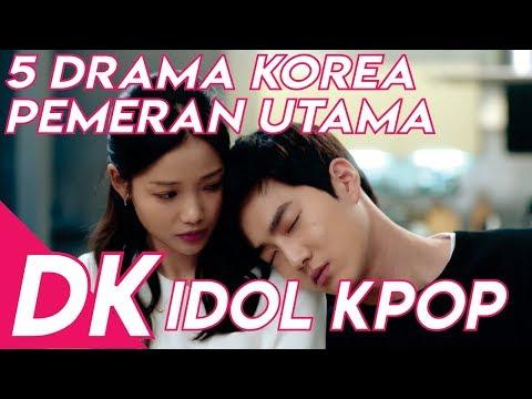 5 Drama Korea Pemeran Utamanya Idol Kpop Tahun 2018 Versi MX Entertainment || #KOREANDRAMA
