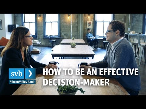 How to be an effective decisionmaker