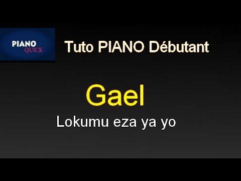 Lokumu Eza Na Yo- GAEL: Tutoriel PIANO QUICK