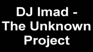DJ Imad :: Unknown Project (Settler Remix)