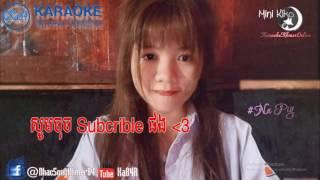 「Ka84R」Karaoke Khmer - Monus Srey Mean Songsa Jrern Min Men Sot Tae Sava Karaoke REmix