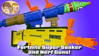 Fortnite Super Soakers and Nerf Guns!
