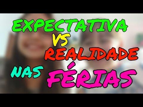 EXPECTATIVA VS REALIDADE NAS FÉRIAS-CANAL DA LUUH