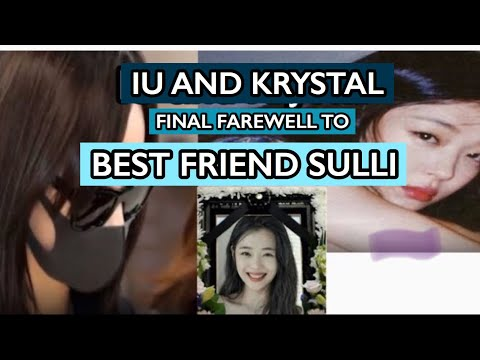 IU, Krystal and Victoria final farewell to Sulli