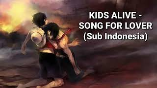 Gambar cover KIDS ALIVE - SONG FOR LOVER (Sub Indo) Terjemahan