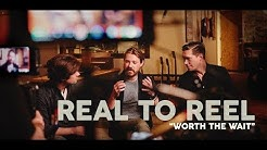 HANSON - Worth the Wait | Real to Reel Episode 2