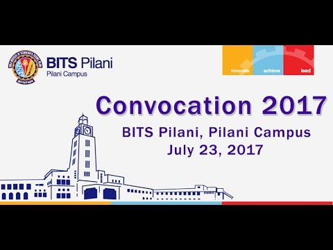 Convocation 2017, BITS Pilani-Pilani Campus (Camera-I)