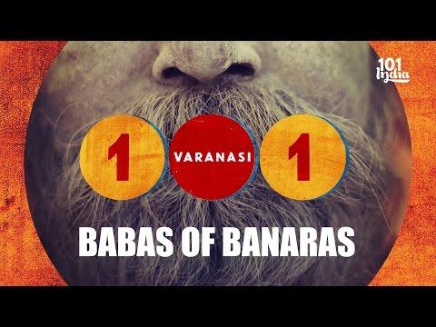 Babas Of Banaras | 101 Varanasi | Unique Stories from India