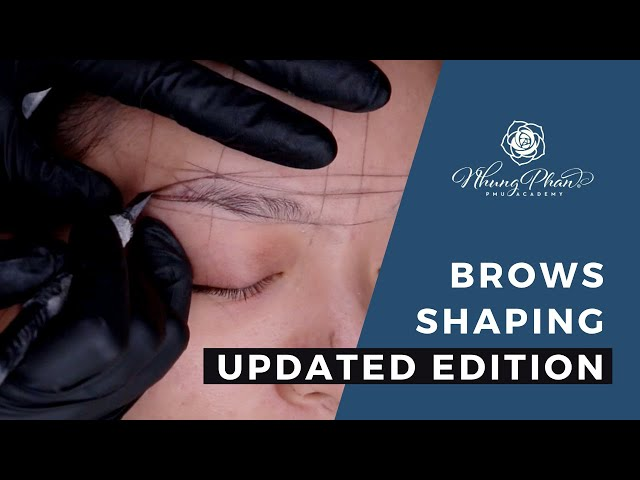 ✨BROWS SHAPING - EP.2 - Nhung Phan's quick & easy method ✨
