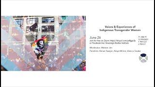 Voices & Experiences of Indigenous Transgender Women