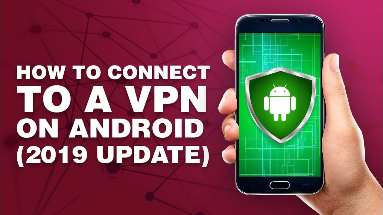 How to Connect to a VPN on Android in 5 Easy Steps [+VIDEO]