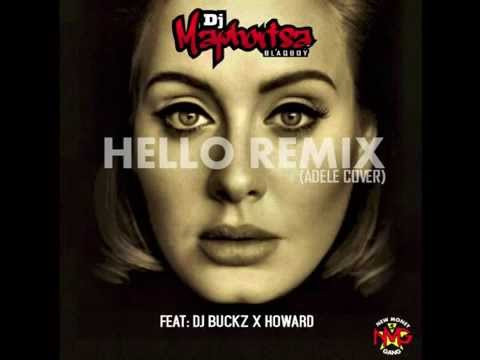 Adele - Hello - Dj Maphorisa Remix ft Dj Buckz x Howard 'Cover'