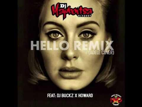 Adele - Hello - Dj Maphorisa Remix ft Dj Buckz x Howard 'Cover'