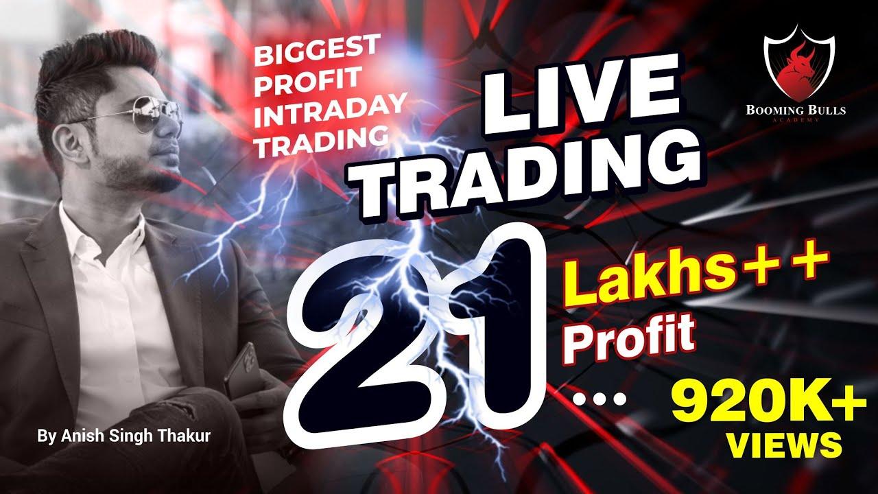 21 Lakhs + Live Trading Profits || BankNifty Options || Anish Singh Thakur || BoomingBulls