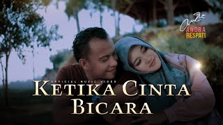 Andra Respati - KETIKA CINTA BICARA (Official Music Video)