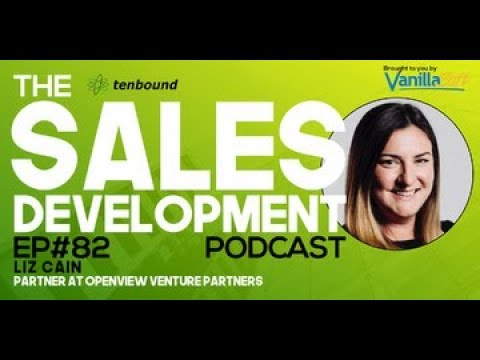 Liz Cain - How Sales Development will Evolve with Product-Led Growth