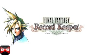FINAL FANTASY Record Keeper (By DeNA Corp.) - iOS / Android - English Version Gameplay
