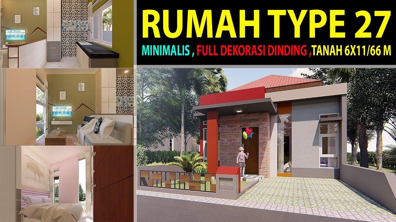 Desain Rumah Type 27 Minimalis 1 Lantai Full Dekorasi Dinding Youtube
