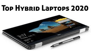 Best Hybrid Laptops 2020: top laptop-tablet hybrids