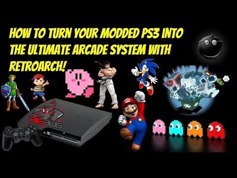 How To Install RetroArch For Your Modded PS3 [2019-EASY!]