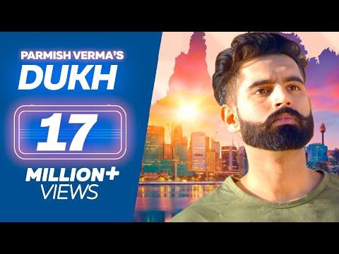 DUKH (Full Song) Anmol ft. Parmish Verma | M Vee | New Punjabi Songs 2018