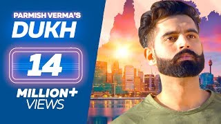 DUKH - Anmol ft. Parmish Verma | M Vee | New Punjabi Sad Songs 2019
