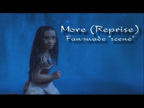 """More (Reprise) - Moana Outtake   Fan-made """"scene"""""""