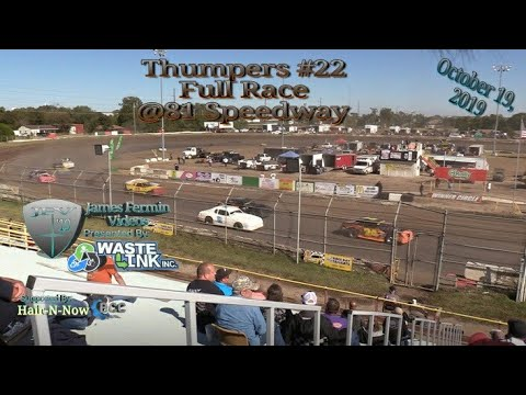 Thumpers #22, Full Race, 81 Speedway, 10/19/19