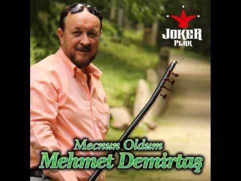 Mehmet Demirtaş  - Mecnun Oldum