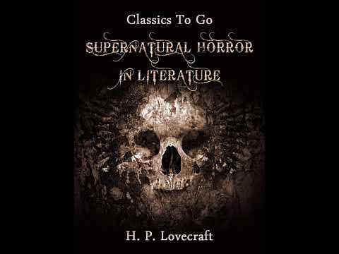 Supernatural Horror In Literature - H. P. Lovecraft [Audiobook ENG]