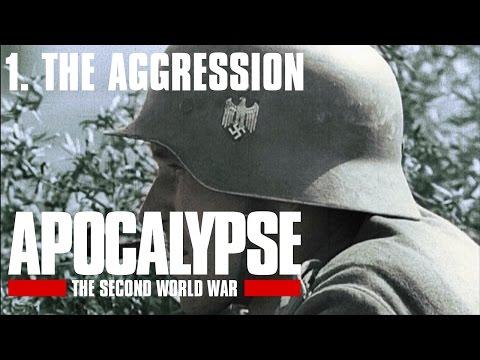 Apocalypse the Second World War - 1/6. The Aggression (Subtitrat în română)
