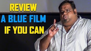 """Youtube Reviewers mudinja oru Blue film a review pannunga""- Ravindhar Chandrasekaran | TN 757"
