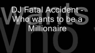 DJ Funny Accident - 05 Who wants to be a millionaire Remix