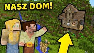 NASZ NOWY DOM! 🏠- Minecraft EWO
