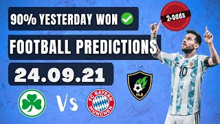 Football Predictions Today 24/09/2021 | Soccer Predictions | Betting Strategy #freepicks screenshot 2