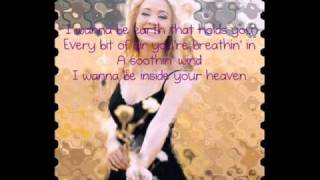 Carrie Underwood- Inside Your Heaven with lyrics