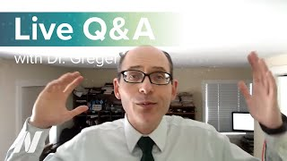 Live Q&A with Dr. Greger of NutritionFacts.org on March 22nd at 1 pm ET.