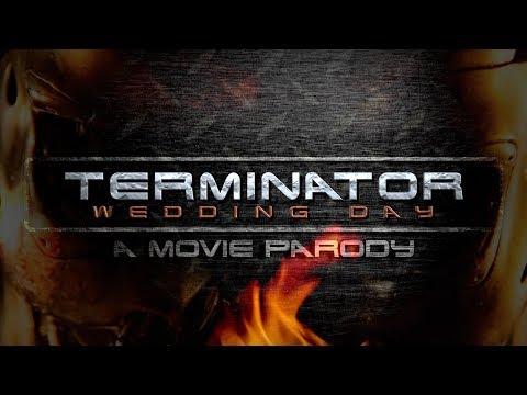 Terminator Wedding Day | A MOVIE PARODY