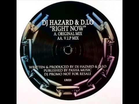 DJ Hazard & D.Lo - Right Now (Original Mix)