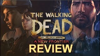 The Walking Dead: A New Frontier - Season Review