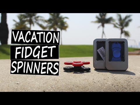 Best Fidget Spinners for Vacation Review